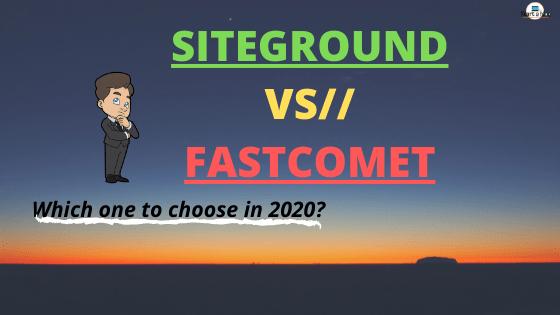 siteground vs fastcomet